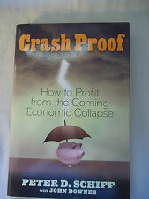 Crash Proof : How to Profit from the Coming Economic Collapse by John Downes...