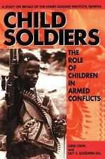 Child Soldiers: The Role of Children in Armed Conflict
