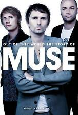 Out of This World: The Story of Muse-ExLibrary