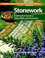 Stonework: Building Rock Gardens, Walks, Walls, and Ornaments (Creative Ideas fo