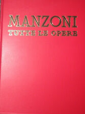 ALESSANDRO MANZONI TUTTE LE OPERE con saggio di DE SANCTIS AVANZINI I EDIZ. 1965