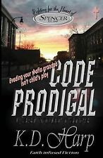 Code Prodigal : Cast Your Cares by K. Harp (2014, Paperback)