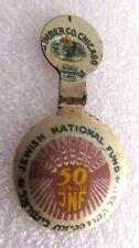 ISRAEL JNF KKL 50 Years  Badge pin