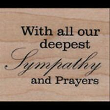 WORDS LIKE HONEY Wood mounted Rubber Stamp DEEPEST SYMPATHY & PRAYERS  WLH15E