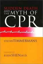 Sudden Death and the Myth of CPR-ExLibrary