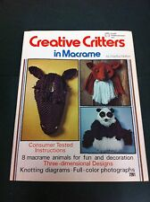 70's Vintage Creative Critters In Macrame Instruction Pattern Craft Book