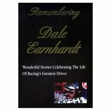 Remembering Dale Earnhardt : Wonderful Stories Celebrating the Life of...