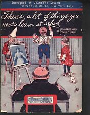There's A Lot of Things You Never Learn At School 1902 Sheet Music