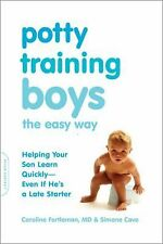Potty Training Boys the Easy Way: Helping Your Son Learn Quickly--Even If He's a