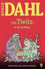 The Twits : A Set of Plays by Roald Dahl (2007, Paperback)