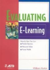 Evaluating E-Learning (The Astd E-Learning Series), Horton, William, Good Book