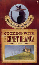 Cooking with Fernet Branca, James Hamilton-Paterson