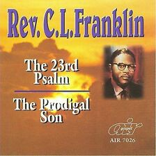 The 23rd Psalm/The Prodigal Son by Rev. C.L. Franklin (CD, May-2006, Atlanta...