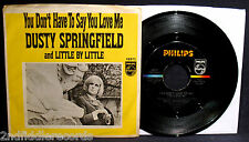 DUSTY SPRINGFIELD-You Don't Have To Say You Love Me-Picture Sleeve & 45-PHILIPS
