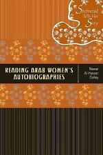 Reading Arab Women's Autobiographies: Shahrazad Tells Her Story
