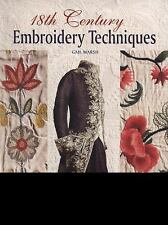 18th Century Embroidery Techniques by Gail Marsh (2013, Paperback)
