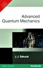 Advanced Quantum Mechanics (EDN 1) by J. J. Sakurai