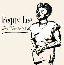 CD PEGGY LEE THE WONDERFUL PEGGY LEE WHY DON'T YOU DO RIGHT ALMER'S TUNE