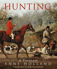 Hunting: A Portrait, Anne Holland