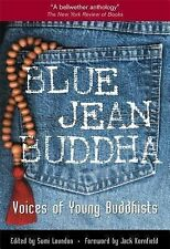 Blue Jean Buddha : Voices of Young Buddhists by