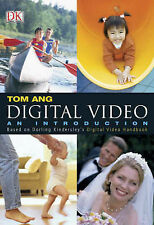 Digital Video: An Introduction, Tom Ang