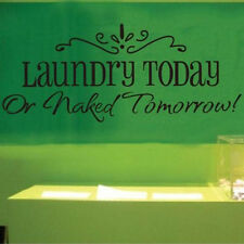 Laundry Today Wall Paper & Art Viny Removable Sticker Decal Mural For Washhouse