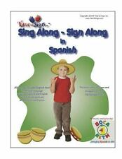 Sing along - Sign along in Spanish : Featuring Boca Beth Sing along with...