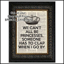 "Fridge Fun Refrigerator Magnet ""WE CANT ALL BE PRINCESSES"" Funny"