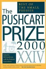 The Pushcart Prize XXIV: The Best of the Small Presses, 2000 Edition The Pushca