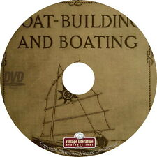 Boat-building and Boating Book { 1911 - Boy Scouts How To Manual } on DVD