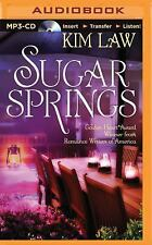 Sugar Springs: Sugar Springs by Kim Law (2015, MP3 CD, Unabridged)