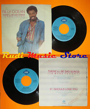 LP 45 7'' BILLY OCEAN There'll be sad song If i should 1984 italy JIVE cd mc dvd