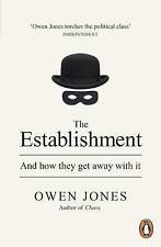 The Establishment: And How They Get Away with it by Owen Jones (Paperback, 2015)