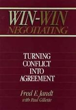Win-Win Negotiating: Turning Conflict Into Agreement, Jandt, Fred E., Good Book