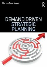 Demand Driven Strategic Planning by Fava Neves, Marcos