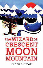 Oldman Brook The Wizard of Crescent Moon Mountain: Elven Resurrection Very Good