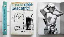 Fosco Maraini L'isola delle pescatrici Leonardo da Vinci 1964 IV edizione