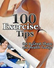 100 Exercise Tips