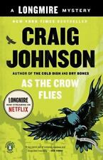 A Longmire Mystery As the Crow Flies by Craig Johnson (2012, Paperback)