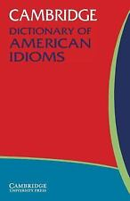 Cambridge Dictionary of American Idioms (2003, Paperback)