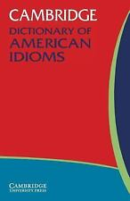 Cambridge Dictionary of American Idioms (Dictionary)