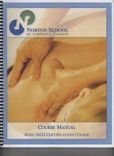 Norton School Of Lymphatic Therapy Course Manual Basic MLD Certification (E1-16)