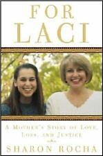 For Laci-A Mother's Story of Love, Loss, and Justice-Free Shipping-HC