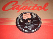 78RPM 2 Capitol by Pied Pipers, Remember Me/Walk it Off, Riddle Song, Just Pl  V