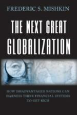 The Next Great Globalization : How Disadvantaged Nations Can Harness Their...