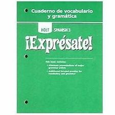 Expresate: Cuaderno da Vocabulario y gramatica, Level 3 by HOLT, RINEHART AND W