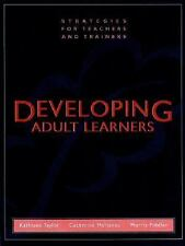 Developing Adult Learners: Strategies for Teachers and Trainers by Fiddler, Morr