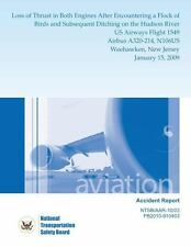Aircraft Accident Report: Loss of Thrust in Both Engines after Encountering a...