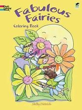 Dover Coloring Bks.: Fabulous Fairies Coloring Book by Coloring Books Staff,...