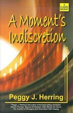 A Moment's Indiscretion (Classic Reprint) Herring, Peggy J. Paperback